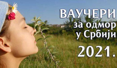 Vaučeri za odmor u Srbiji 2021