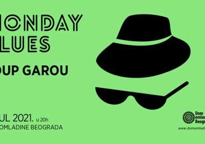 Monday Blues - Loup Garou