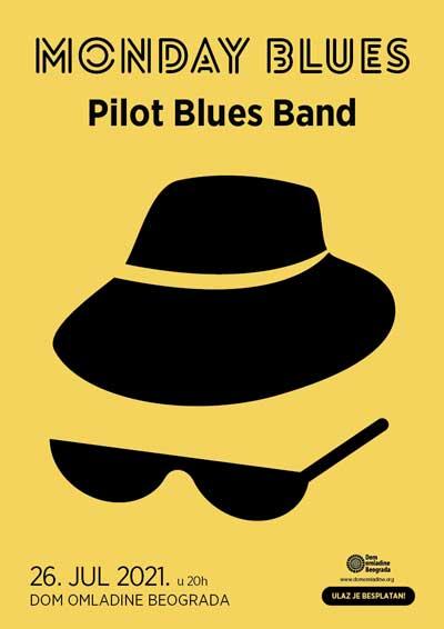 MONDAY BLUES #67: Pilot Blues Band