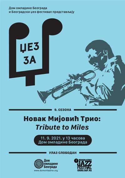 Džez Za Dž: Novak Mijović Trio – Tribute to Miles